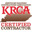 Kentucky Roofing Contractors Association Certified Contractor